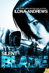 Silent Blade ebook by Ilona Andrews