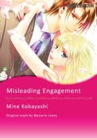 MISLEADING ENGAGEMENT - Harlequin Comics ebook by Marjorie Lewty, MINE KOBAYASHI