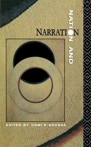 Nation & Narration ebook by Homi K Bhabha