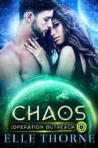 Chaos ebook by Elle Thorne