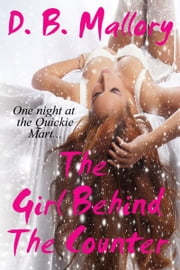 The Girl Behind the Counter ebook by D. B. Mallory