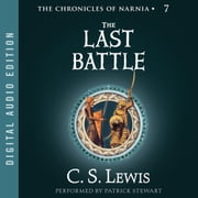 The Last Battle audiobook by C. S. Lewis