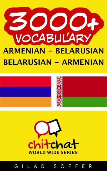 3000+ Vocabulary Armenian - Belarusian ebook by Gilad Soffer