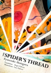 The Spider's Thread ebook by Ryunosuke Akutagawa,Translated by Roger Pulvers