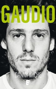 Gaudio ebook by Danny Miche