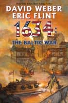 1634: The Baltic War ebook by