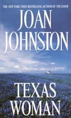 Texas Woman ebook by