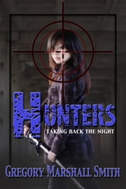 Hunters ebook by Gregory Marshall Smith