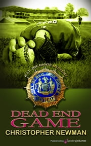 Dead End Game ebook by Christopher Newman