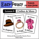 French Lesson 8: Clothes, Shoes, Jewelry & Accessories ebook by Charles Pierre