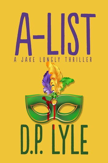 A-List ebook by D P Lyle