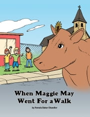 When Maggie May Went For a Walk ebook by Pamela Baker Chandler