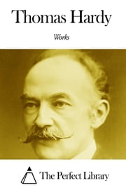 Works of Thomas Hardy ebook by Thomas Hardy