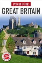 Insight Guides Great Britain ebook by Insight Guides