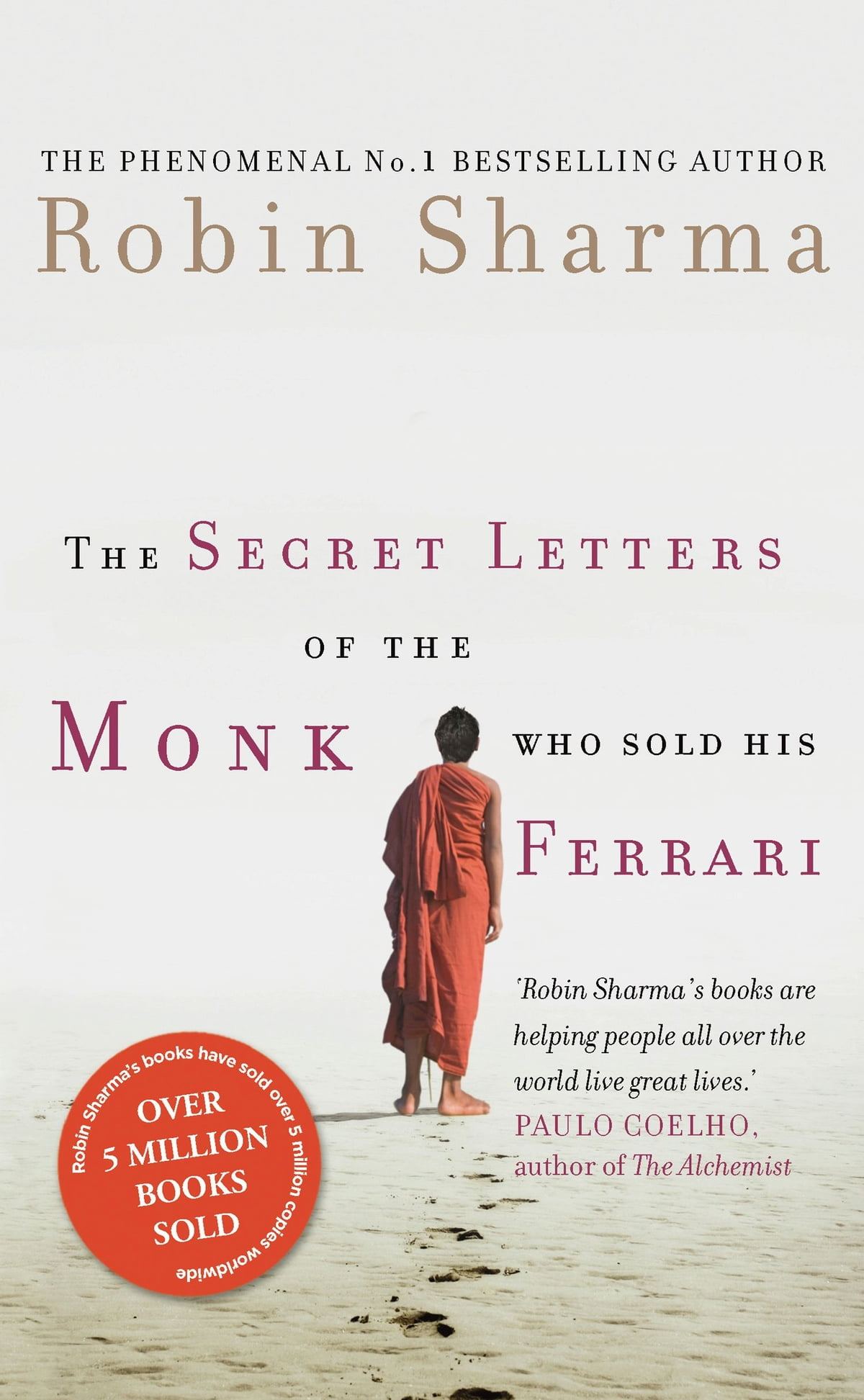 The Secret Letters Of The Monk Who Sold His Ferrari Ebook