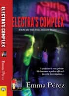 Electra's Complex ebook by Emma Perez
