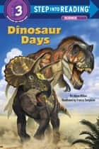 Dinosaur Days ebook by Joyce Milton, Franco Tempesta