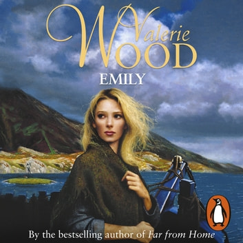 Emily audiobook by Val Wood