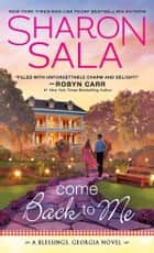 Come Back to Me eBook by Sharon Sala