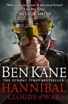 Hannibal: Clouds of War ebook by Ben Kane