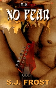 No Fear ebook by S.J. Frost