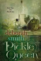 The Pickle Queen ebook by Deborah Smith