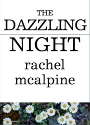 The Dazzling Night ebook by Rachel McAlpine