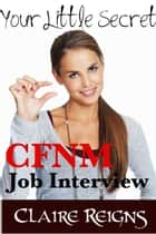 CFNM Job Interview ebook by Claire Reigns