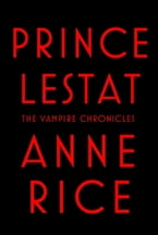 Prince Lestat, The Vampire Chronicles