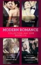 Modern Romance Collection: May 2018 Books 1 - 4: Kostas's Convenient Bride / The Virgin's Debt to Pay / Claiming His Hidden Heir / The Innocent's One-Night Confession ebook by Lucy Monroe, Abby Green, Carol Marinelli,...