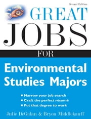 Great Jobs for Environmental Studies Majors ebook by DeGalan, Julie