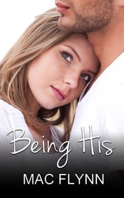 Being His - Being Me #2 ebook by Mac Flynn