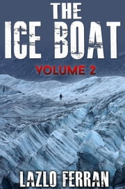 The Ice Boat (On the Road from Brazil to Siberia) ebook by Lazlo Ferran