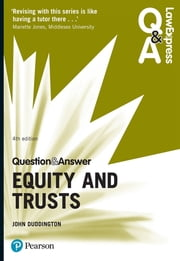 Law Express Question and Answer: Equity and Trusts ebook by John Duddington