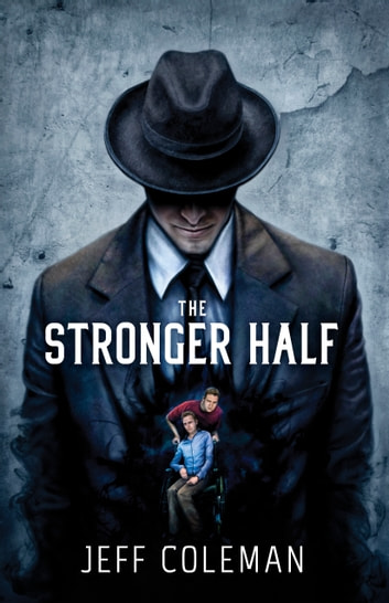 The Stronger Half ebook by Jeff Coleman