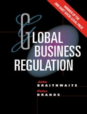 Global Business Regulation ebook by John Braithwaite,Peter Drahos