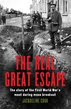 The Real Great Escape ebook by Jacqueline Cook