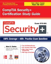 CompTIA Security+ Certification Study Guide (Exam SY0-301) ebook by Glen E. Clarke