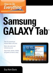 How to Do Everything Samsung Galaxy Tab ebook by Guy Hart-Davis