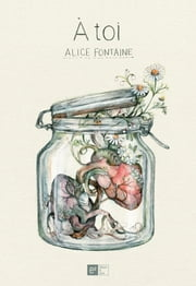 À toi ebook by Alice Fontaine