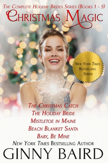 Christmas Magic - Holiday Brides Series (Books 1 - 5) ebook by Ginny Baird