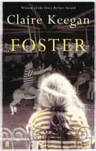 Foster ebook by Claire Keegan