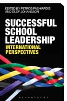 Successful School Leadership ebook by Petros Pashiardis,Olof Johansson