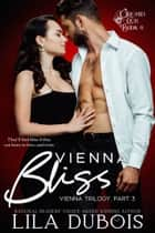 Vienna Bliss ebook by
