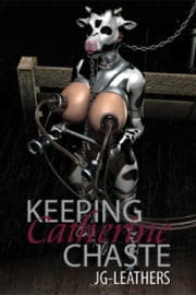 Keeping Catherine Chaste ebook by JG Leathers