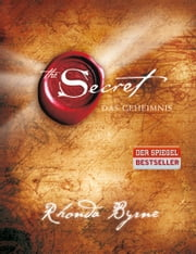 The Secret - Das Geheimnis eBook by Rhonda Byrne, Karl Friedrich Hörner
