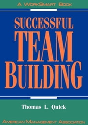 Successful Team Building ebook by Thomas L. Quick