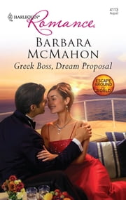 Greek Boss, Dream Proposal ebook by Barbara McMahon