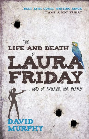 The Life and Death of Laura Friday ebook by David Murphy