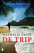 De trip ebook by Nathalie Pagie